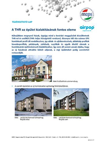 A THR az épület kialakításának fontos eleme