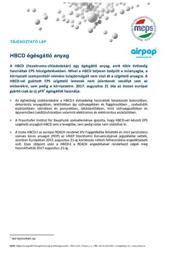 A HBCD (hexabromo-ciklododekán) egy égésgátló anyag, amit több évtizedig használtak EPS hőszigetelésekben.